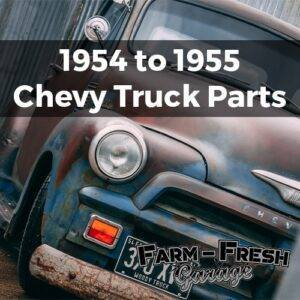 Chevy Truck - 1954-55